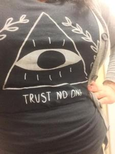 TRUST NO ONE (courtesy of Crywolf Clothing)